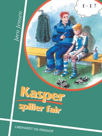 Jørn Jensen (f. 1946): Kasper spiller fair