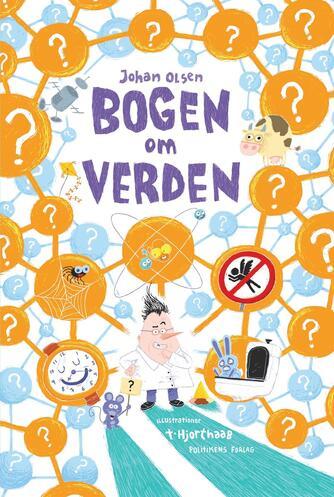 Johan Olsen (f. 1969): Bogen om verden