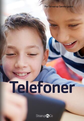 Per Straarup Søndergaard: Telefoner