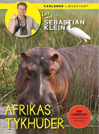 Sebastian Klein: Afrikas tykhuder