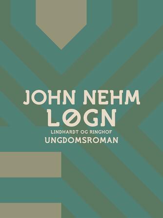 John Nehm: Løgn
