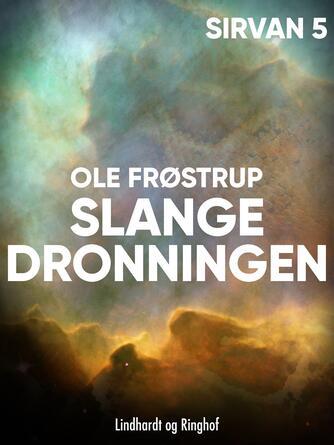 Ole Frøstrup: Slangedronningen