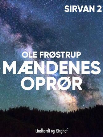 Ole Frøstrup: Mændenes oprør