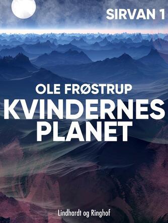 Ole Frøstrup: Kvindernes planet