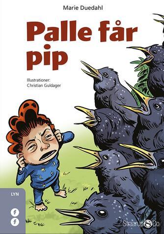 Marie Duedahl: Palle får pip