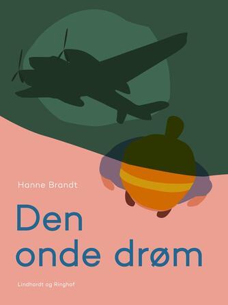 Hanne Brandt: Den onde drøm