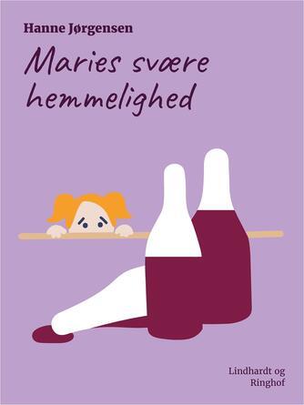 Hanne Jørgensen (f. 1949): Maries svære hemmelighed