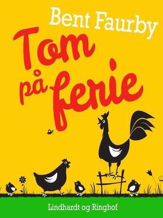 Bent Faurby: Tom på ferie