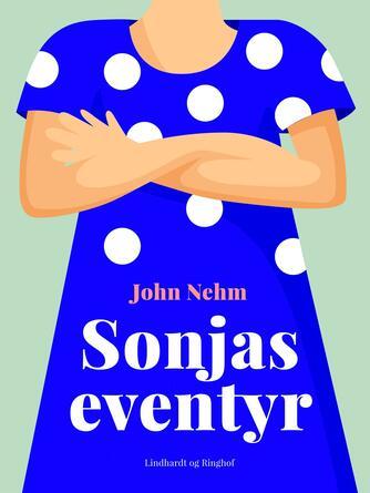John Nehm: Sonjas eventyr