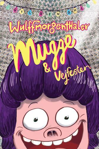 Mikael Wulff: Mugge & vejfesten