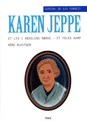 Kåre Bluitgen: Karen Jeppe