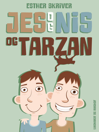 Esther Skriver: Jes og Nis og Tarzan