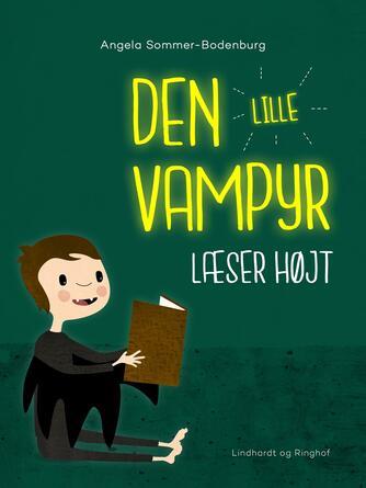 Angela Sommer-Bodenburg: Den lille vampyr læser højt