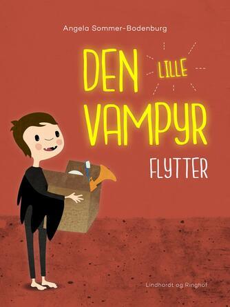 Angela Sommer-Bodenburg: Den lille vampyr flytter