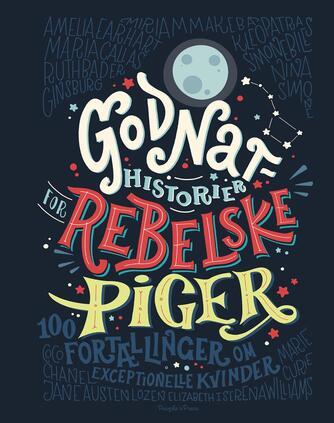 Elena Favilli, Francesca Cavallo: Godnathistorier for rebelske piger