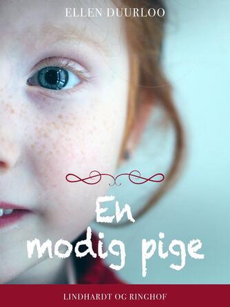 Ellen Duurloo: En modig pige