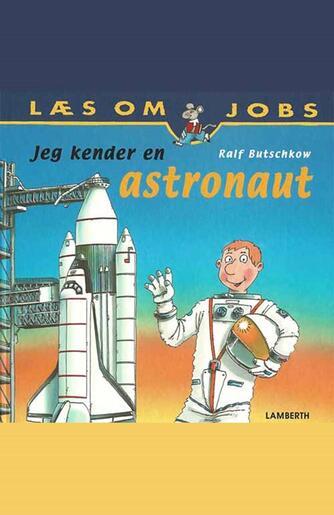Ralf Butschkow: Jeg kender en astronaut