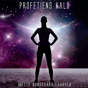 Mette Bundgaard Laursen: Profetiens kald