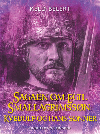 : Sagaen om Egil Skallagrimssøn: Kvedulf og hans sønner
