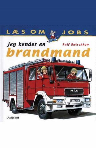 Ralf Butschkow: Jeg kender en brandmand