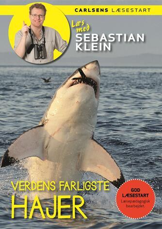 Sebastian Klein: Verdens farligste hajer
