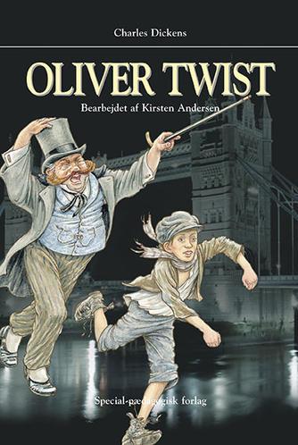 Charles Dickens: Oliver Twist (Ved Kirsten Andersen)