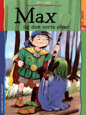 Grete Sonne (f. 1948): Max og den sorte elver