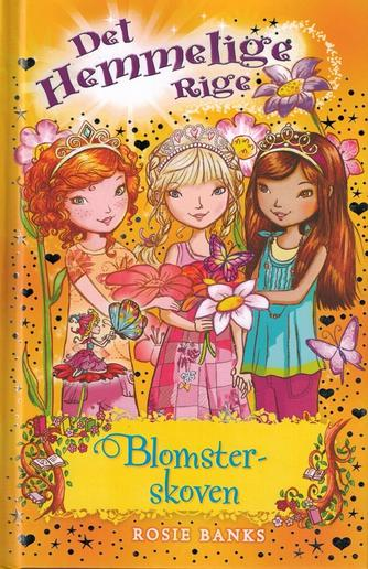 Rosie Banks: Blomsterskoven