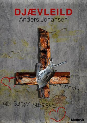 Anders Johansen (f. 1953): Djævleild