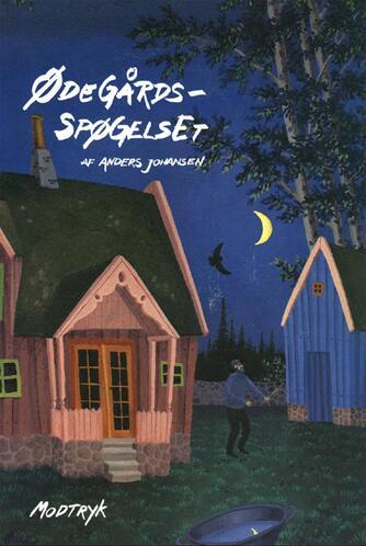 Anders Johansen (f. 1953): Ødegårdsspøgelset