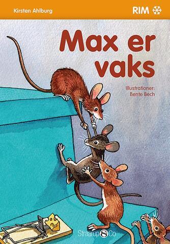 Kirsten Ahlburg: Max er vaks