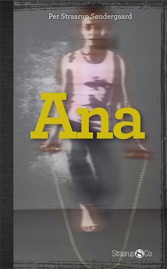 Per Straarup Søndergaard: Ana