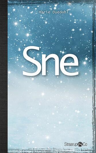 Marie Duedahl: Sne