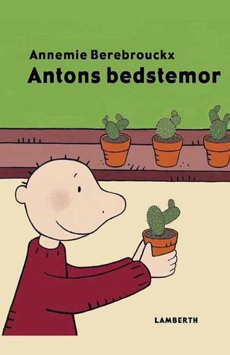 Annemie Berebrouckx: Antons bedstemor