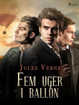 Jules Verne: Fem uger i ballon (Ved Ant. Richard Kaufmann)