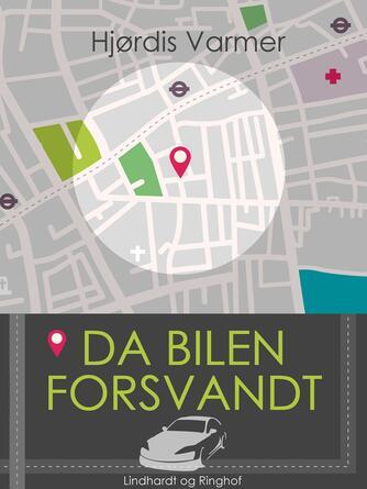 Hjørdis Varmer: Da bilen forsvandt