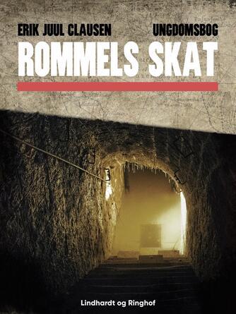 Erik Juul Clausen: Rommels skat