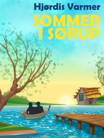 Hjørdis Varmer: Sommer i Sørup