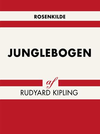 Rudyard Kipling: Junglebogen