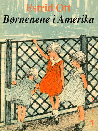 Estrid Ott: Børnene i Amerika
