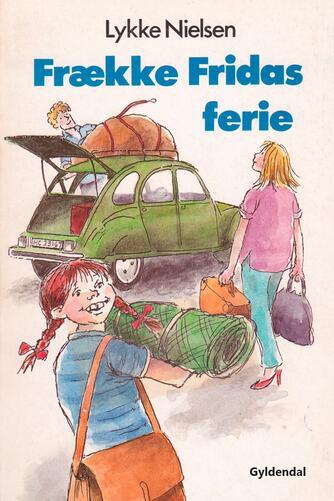 Lykke Nielsen (f. 1946): Frække Fridas ferie