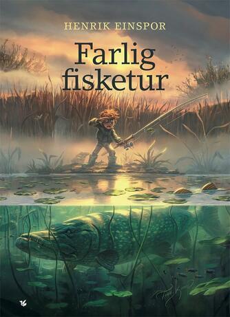 Henrik Einspor: Farlig fisketur