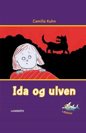 Camilla Kuhn: Ida og ulven