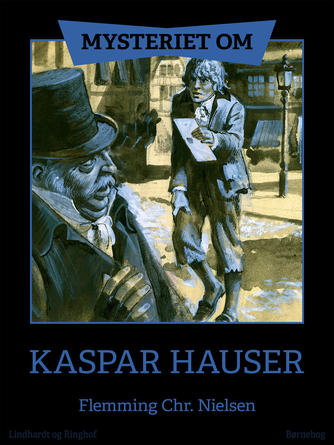 Flemming Chr. Nielsen (f. 1943): Mysteriet om Kaspar Hauser