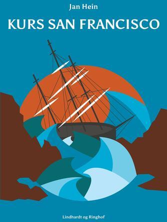 Jan Hein: Kurs San Francisco