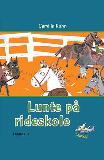 Camilla Kuhn: Lunte på rideskole