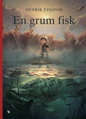 Henrik Einspor: En grum fisk