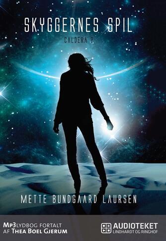 Mette Bundgaard Laursen: Skyggernes spil