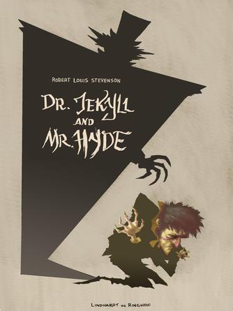 R. L. Stevenson: Dr. Jekyll og Mr. Hyde (Ved Marianne Thorhauge)