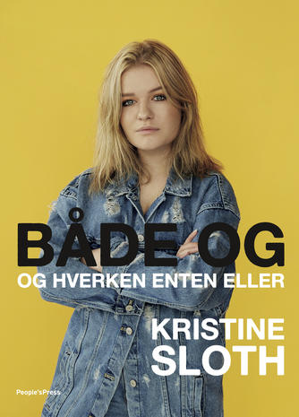 Kristine Sloth, Iben Falden: Både og - og hverken enten eller